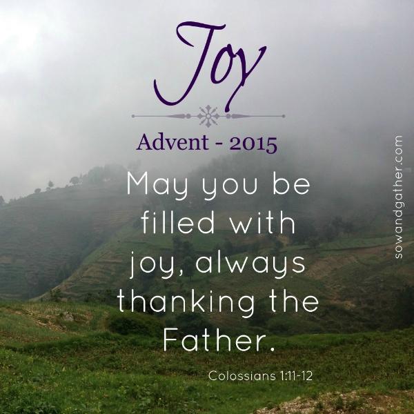 joy-advent2015-filled-wtih-joy-always-sowandgather