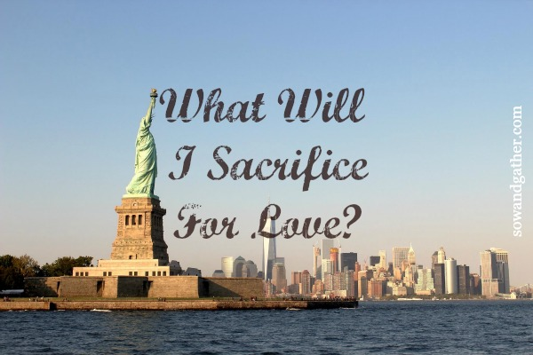 what-will-i-sacrifice-for-love-sowandgather.com #love #redbandana