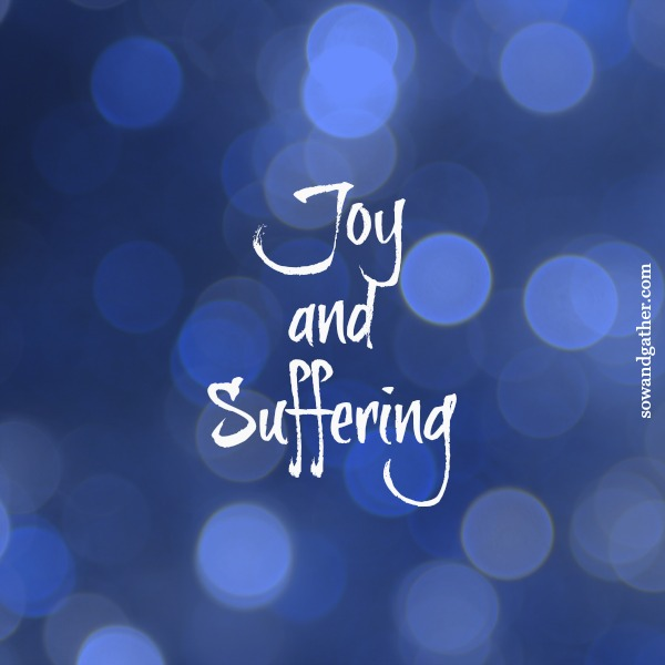#joy and suffering can work together #prayer #Jesus