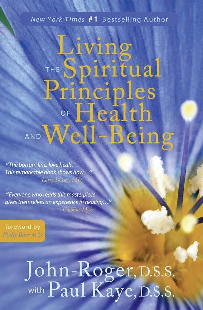 Living Spiritual Principles of Health Well Being.jpg