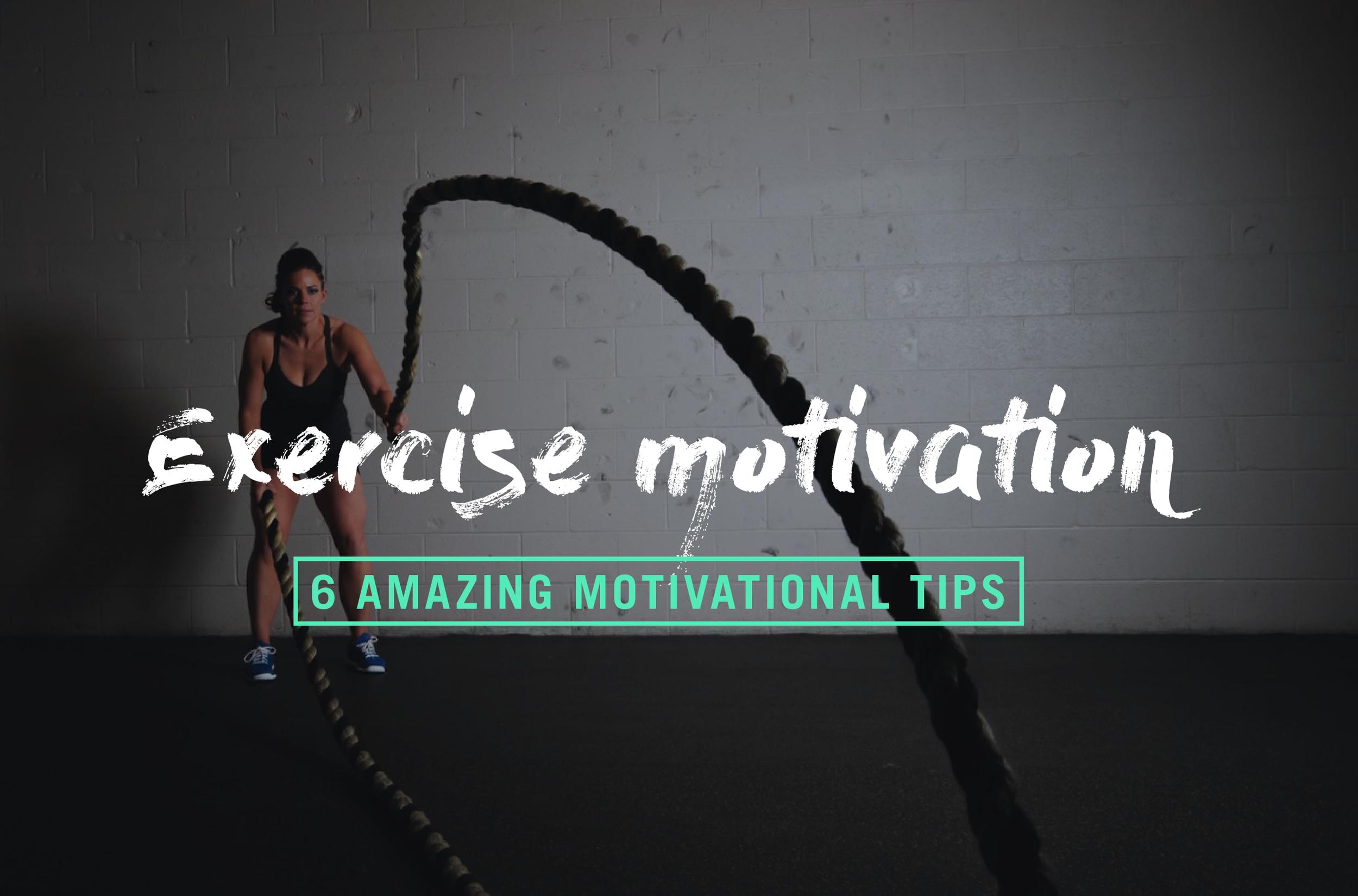 6-amazing-ways to-keep-you-motivated-to-exercise.jpg