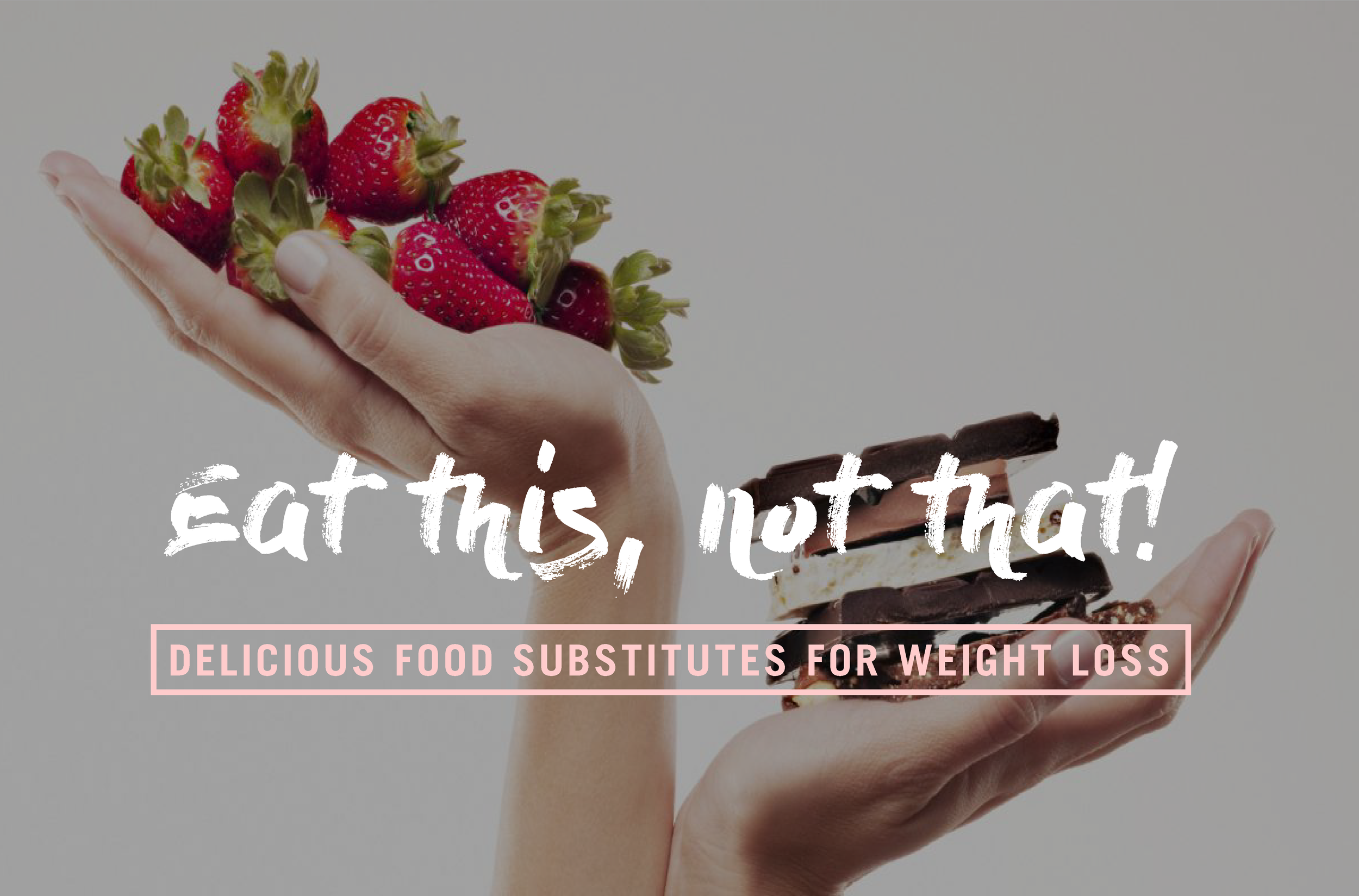delicious-food substitutes-for-weight-loss.png