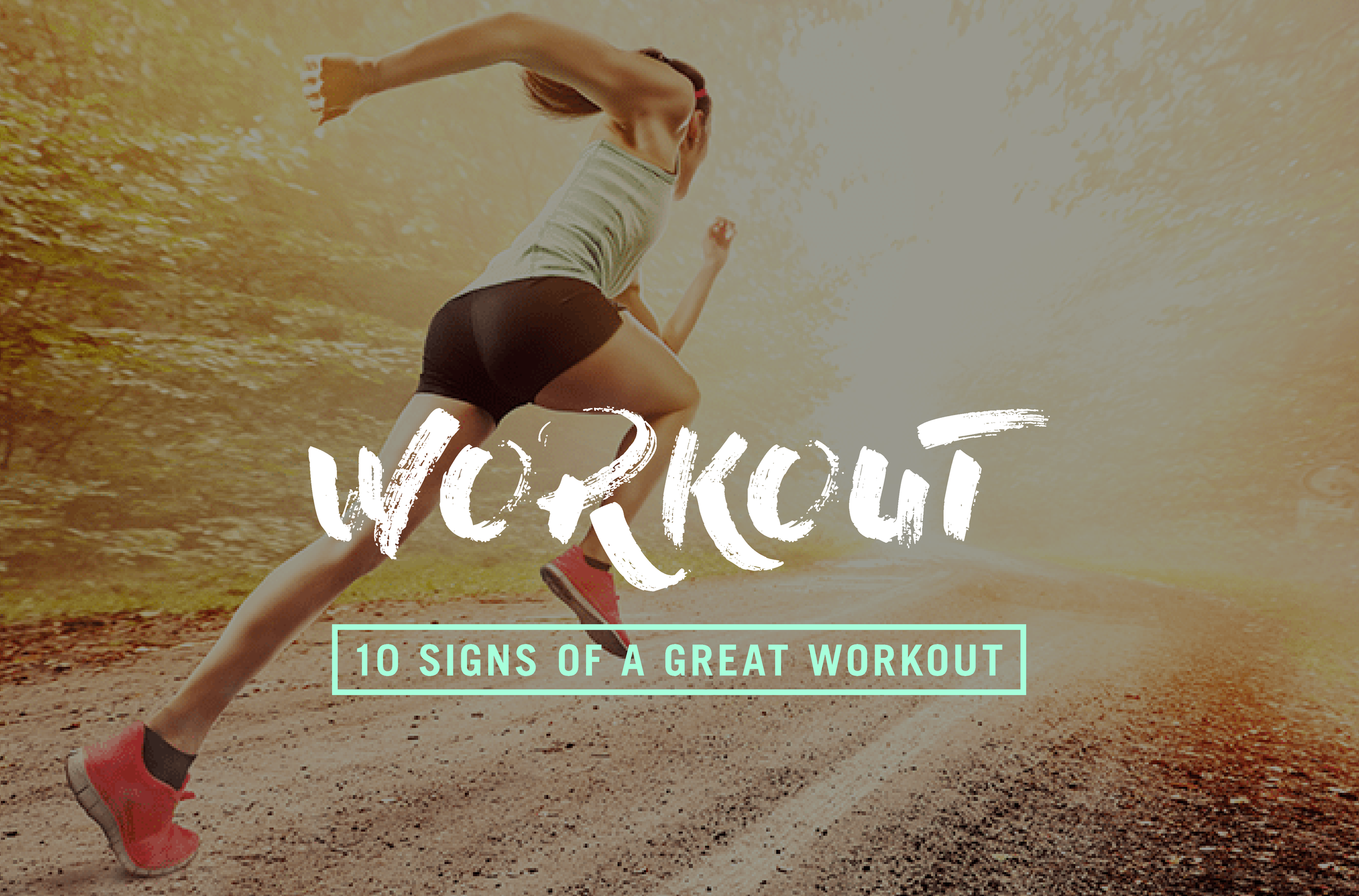 10-signs-of-a-great-workout.png