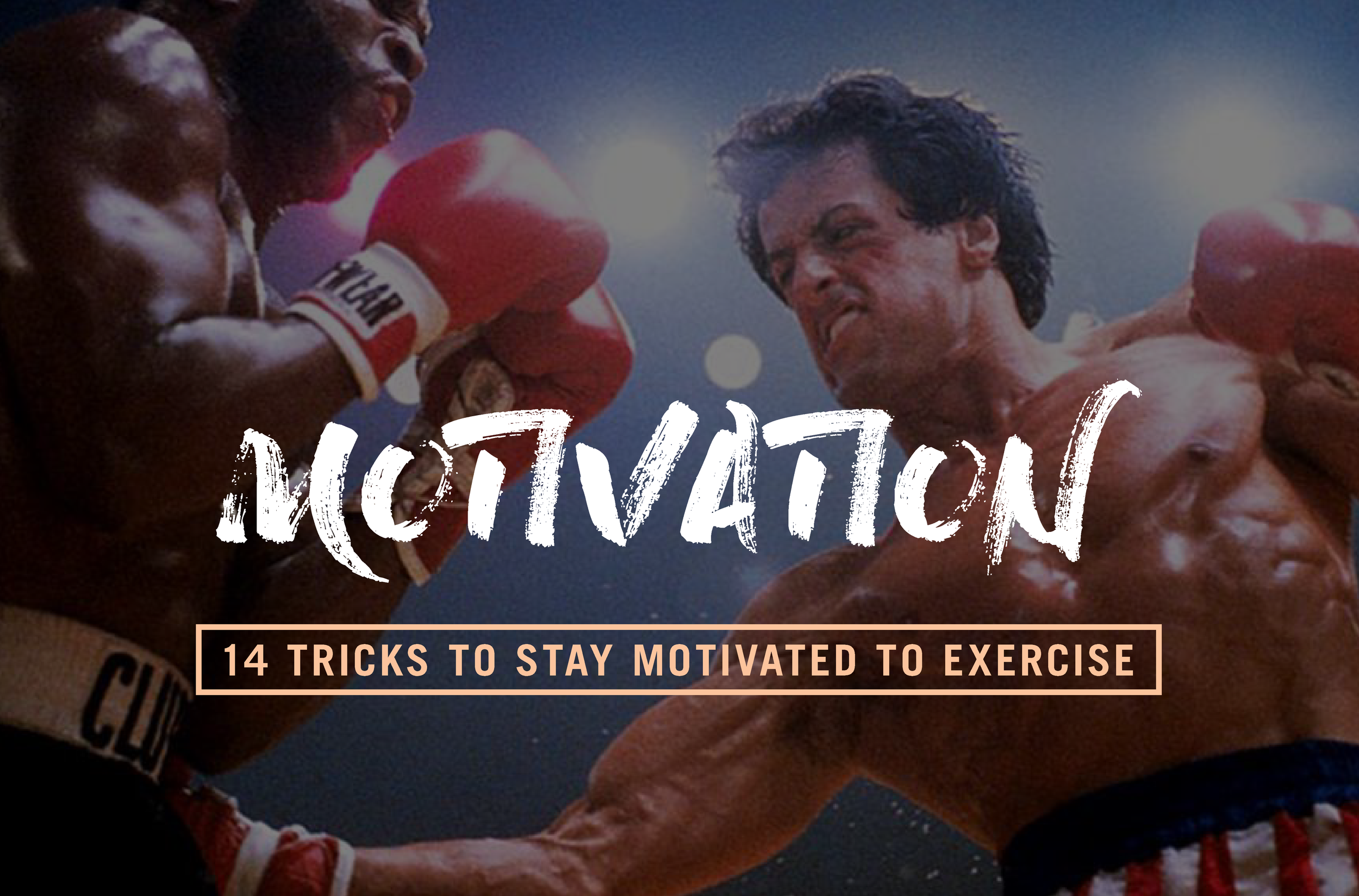 14-tricks-to-stay-motivated-to-exercise.png