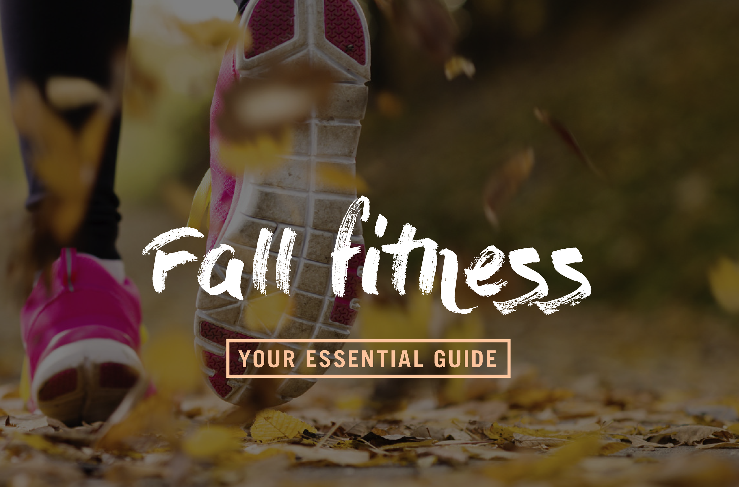 Your-guide-to-fall-fitness.png