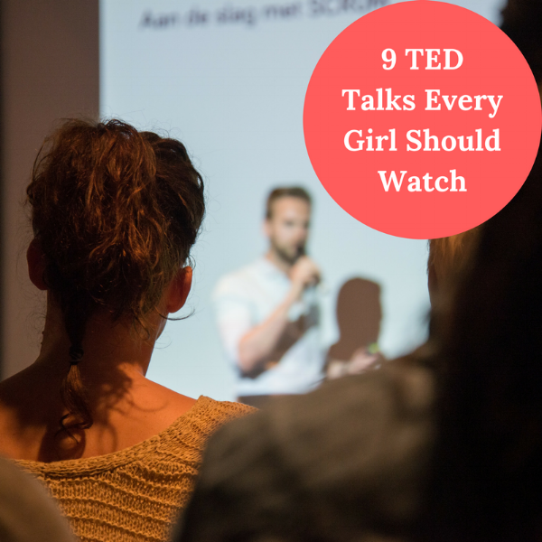 9 TED Talks Every Woman and Girl Should Watch
