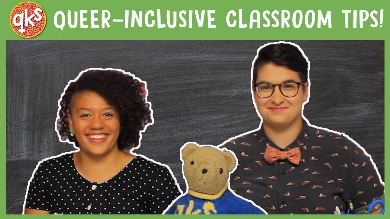 Queer Kid Stuff videos just for educators - Tips to keep your classrooms inclusive