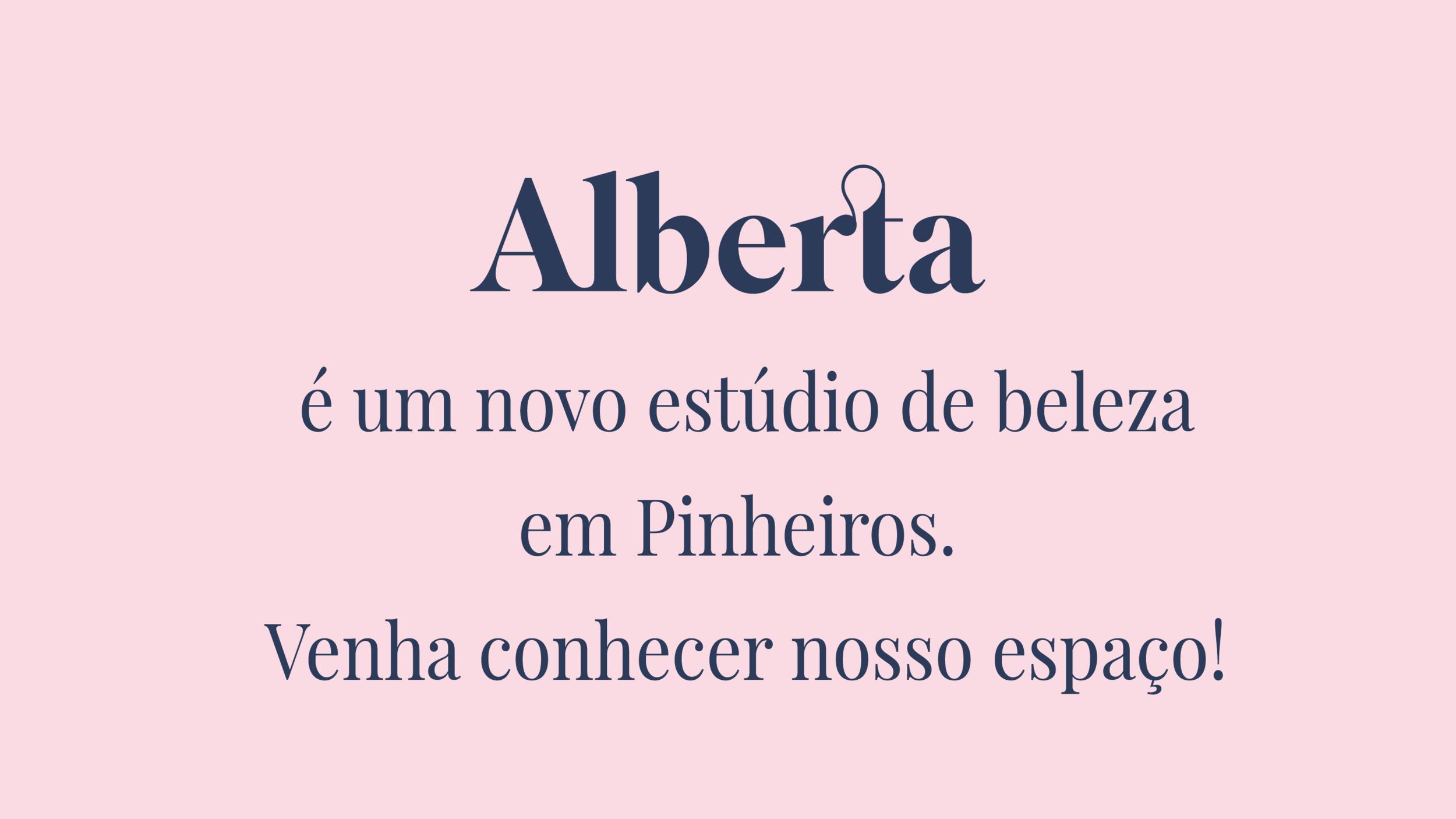 Alberta é um novo estúdio de beleza em Pinheiros