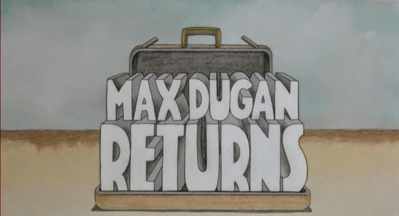 Max+Dugan+Returns+00.jpg