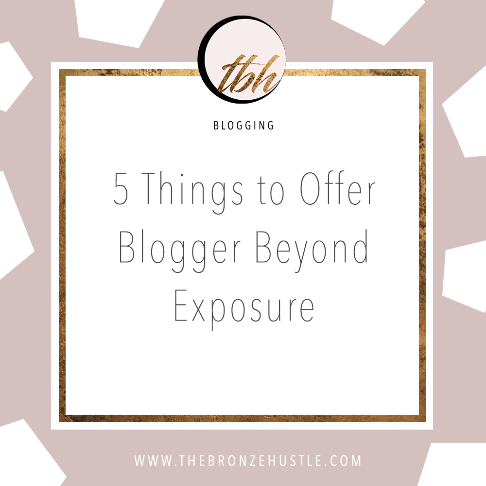 5 things to offer bloggers beyond exposure