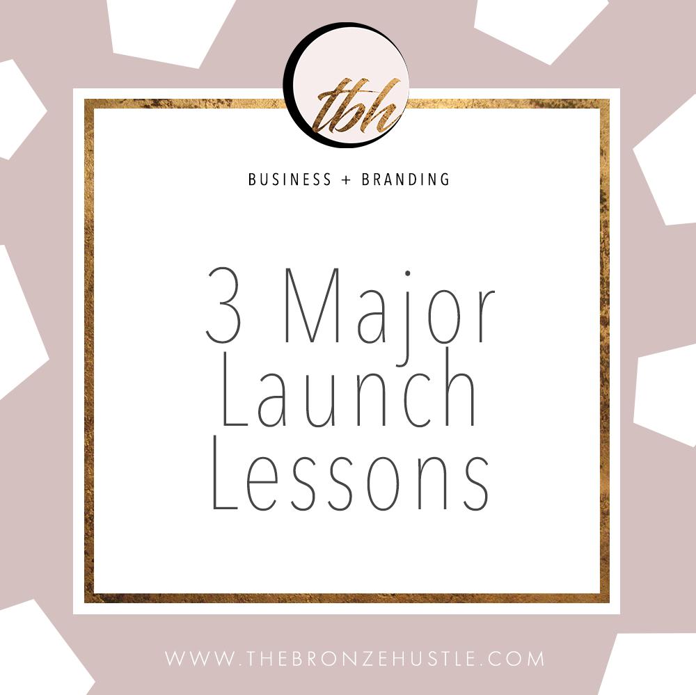 3 major launch lessons