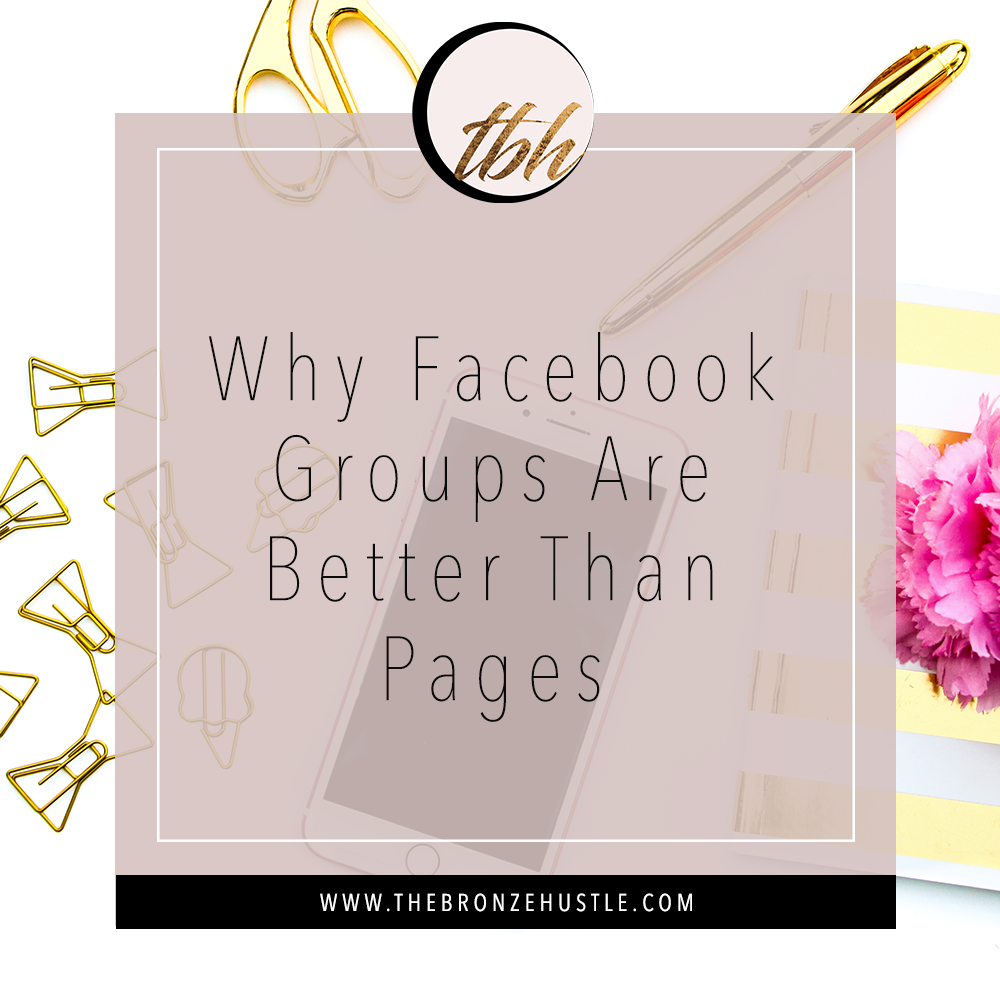 why facebook groups are better than facebook pages