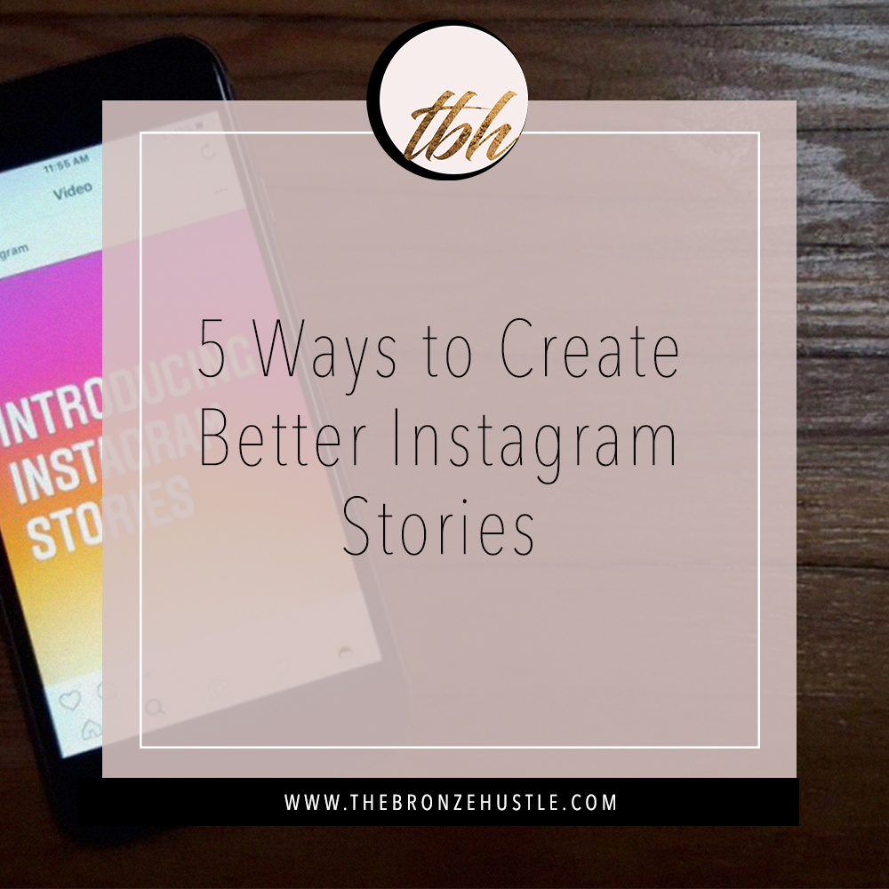 how to create better instagram stories