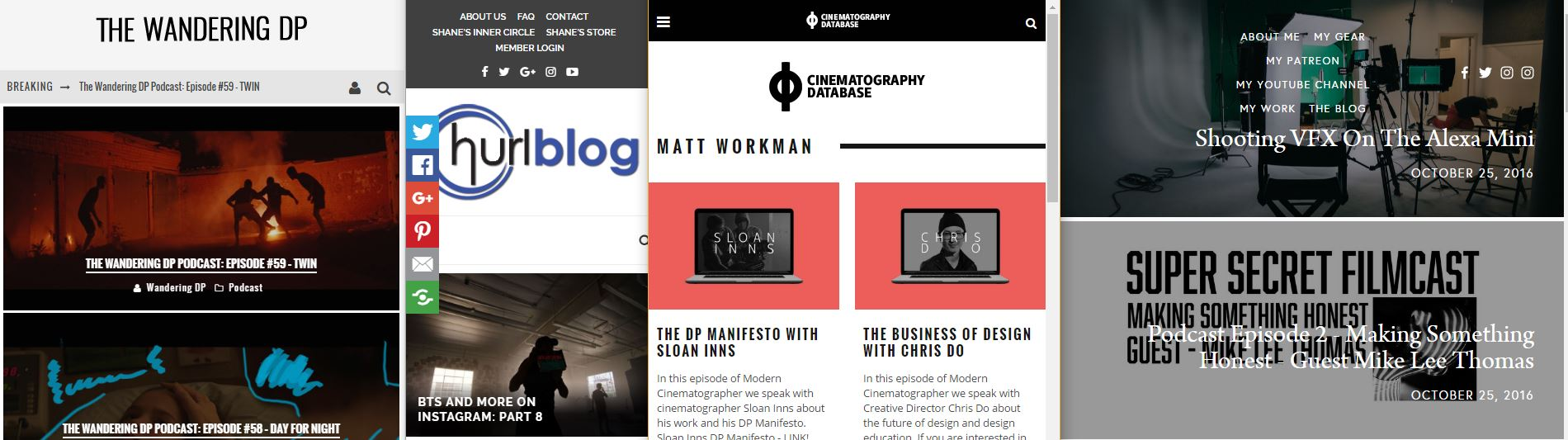 There are many great blogs and podcasts out there dedicated to cinematography!