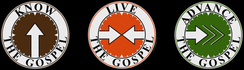 Know, Live, Advance the Gospel