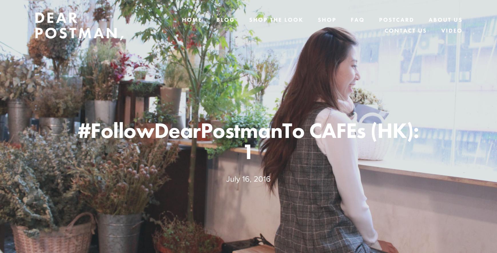 #FollowDearPostmanTo CAFEs (HK): 1