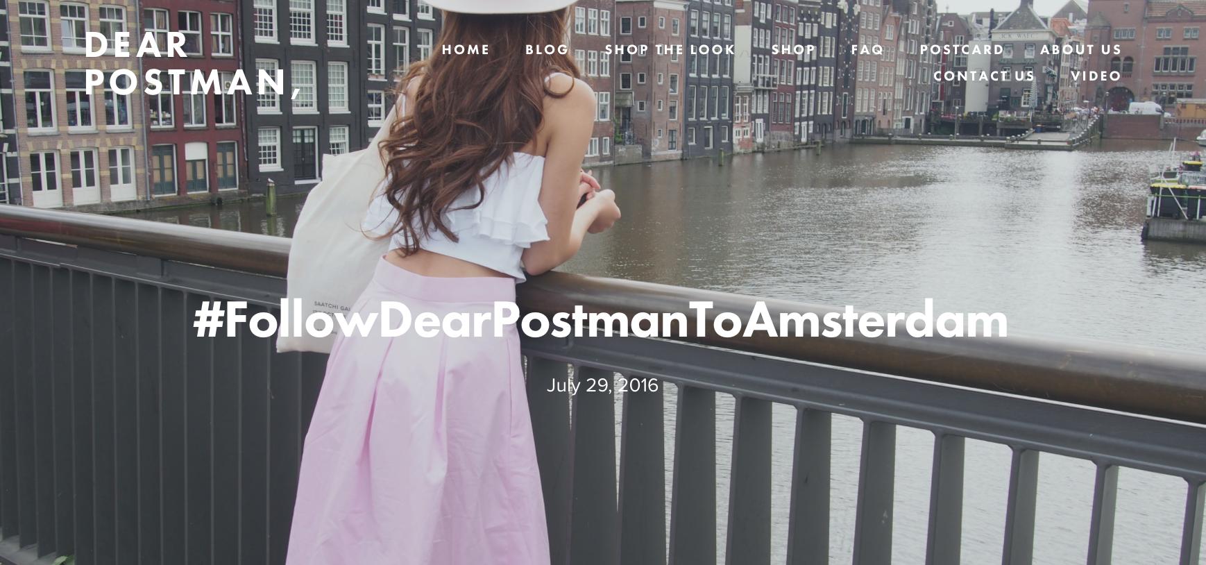 #FollowDearPostmanToAmsterdam