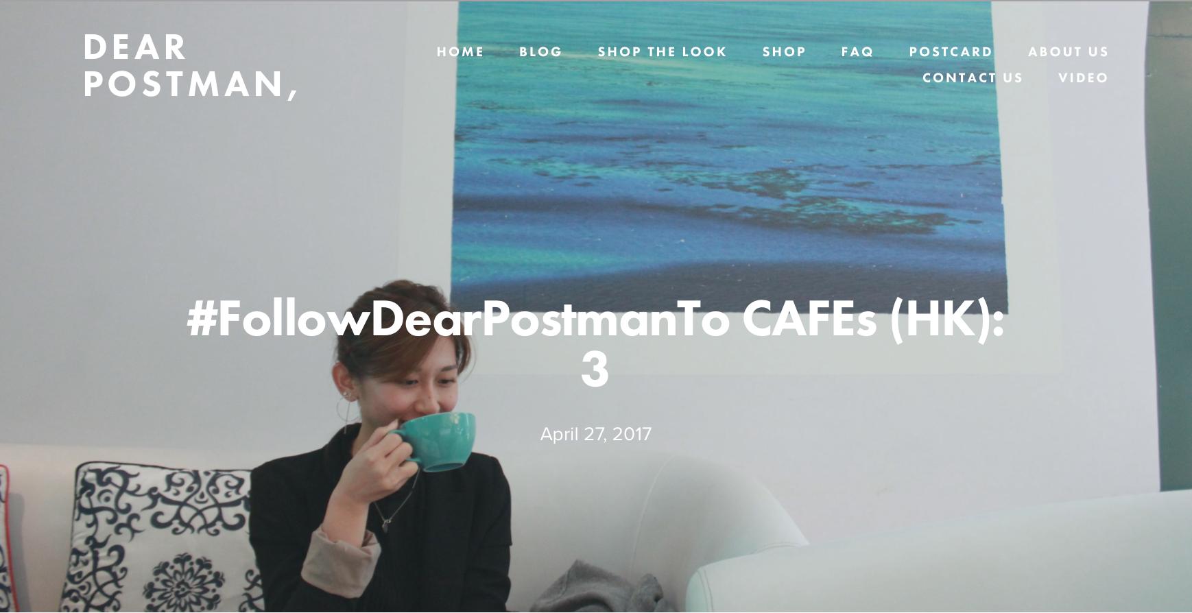 #FollowDearPostmanTo CAFEs (HK): 3