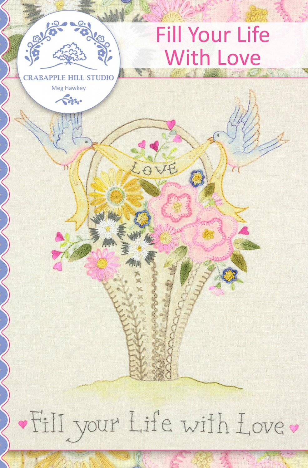 MY EMBROIDERED GARDEN HAND EMBROIDERY PATTERN From Crabapple Hill Studio NEW