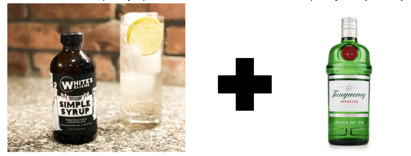 Whites Elixirs Simple Syrup + Tanqueray GIn