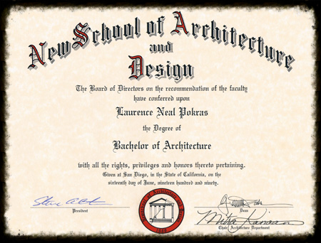Bachelor of Architecture, New School of Architecture and Design, San Diego, Ca.