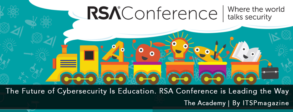 The Future of Cybersecurity Is Education. RSA Conference is Leading the Way.jpg