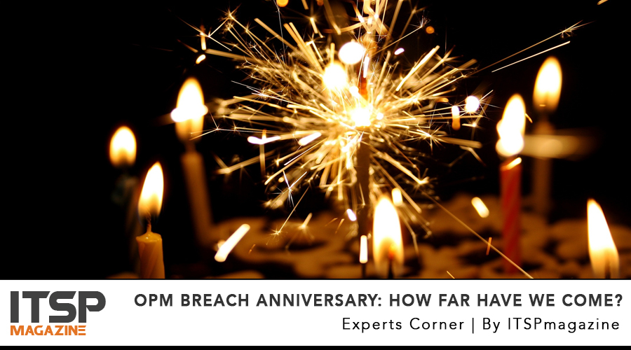 OPM Breach Anniversary- How Far Have We Come_ .jpg