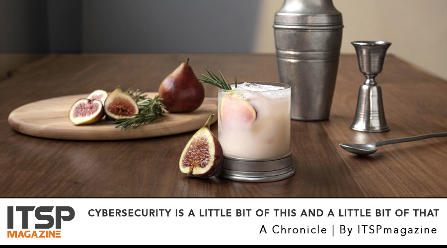 Cybersecurity is a little bit of this and a little bit of that.jpg