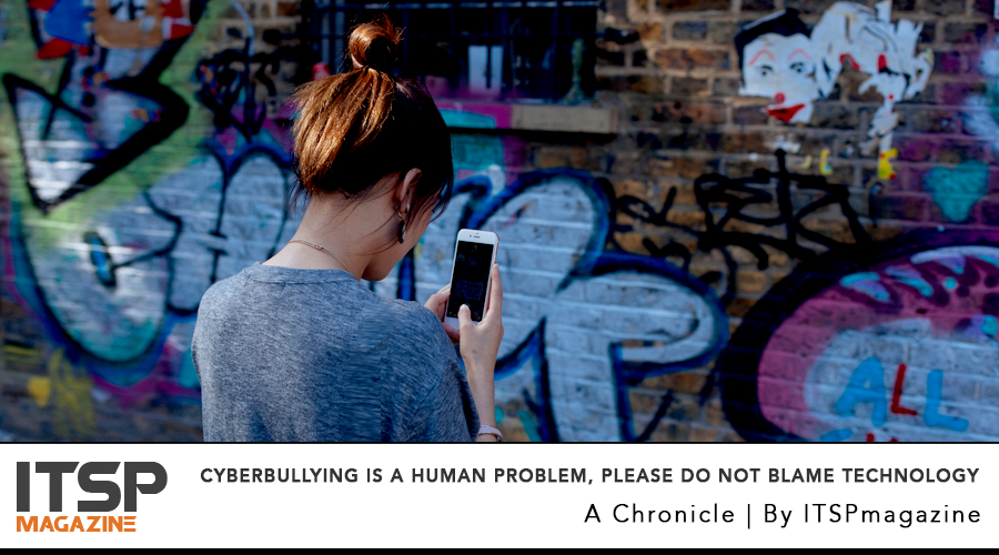 Cyberbullying Is A Human Problem, Please Do Not Blame Technology.jpg