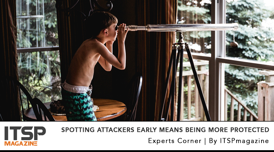 Spotting attackers early means being more protected.jpg