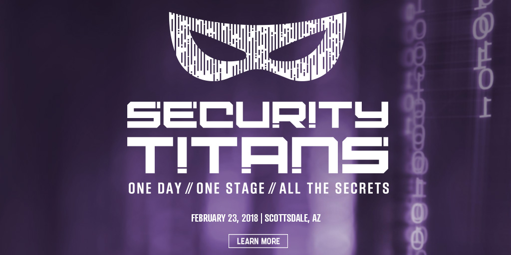 1 Day. 1 Stage. You on the edge of your seat the whole time.  What happens when you take a week-long cybersecurity conference and compact it into 1 day?    Register now and Find out on February 23, 2018