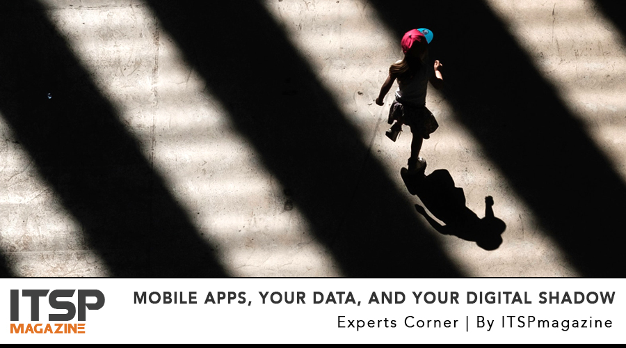 Mobile Apps, Your Data, And Your Digital Shadow .jpg