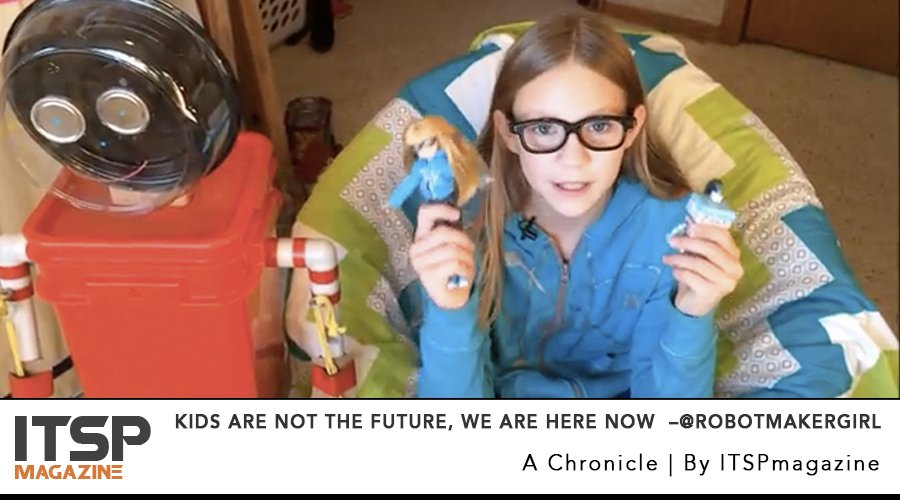 Kids Are Not the Future, We Are Here Now  –@Robotmakergirl.jpg