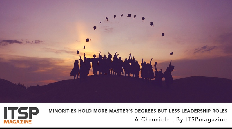 Minorities hold More Master's Degrees But Less Leadership Roles.jpeg
