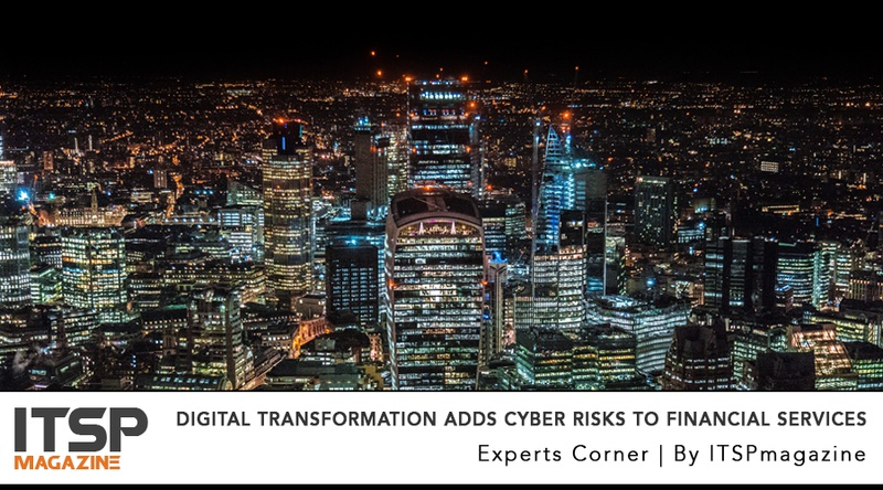 Digital Transformation Adds Cyber Risks to Financial Services.jpeg