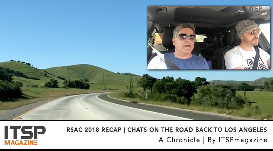 RSAC 2018 recap | Chats on the road back to Los angeles.jpg