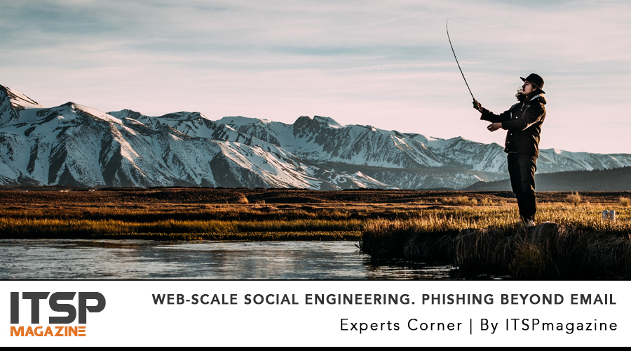 Web-Scale Social Engineering. phishing beyond email.jpg