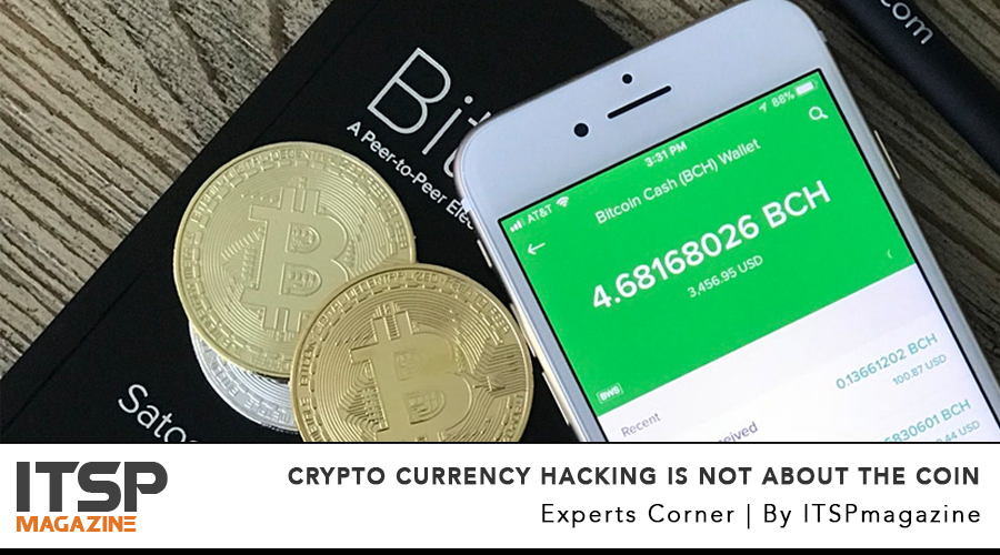 Crypto Currency Hacking Is Not About The Coin.jpg