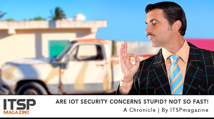 Are-IoT-Security-Concerns-Stupid--Not-So-Fast.jpg