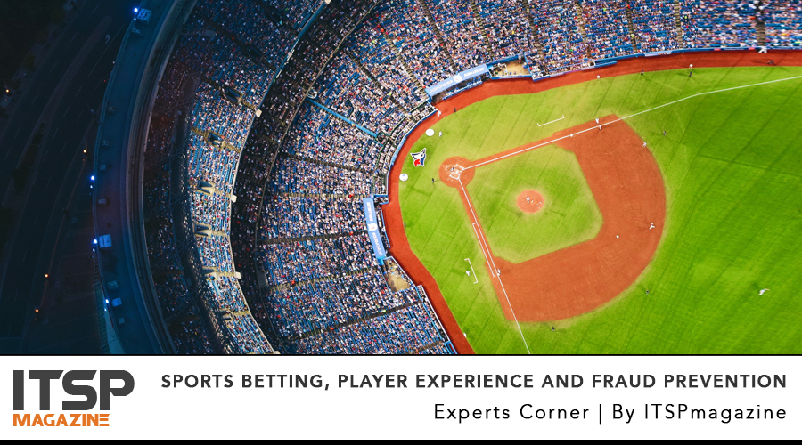 legalized sports betting, Player Experience and Fraud prevention.jpg