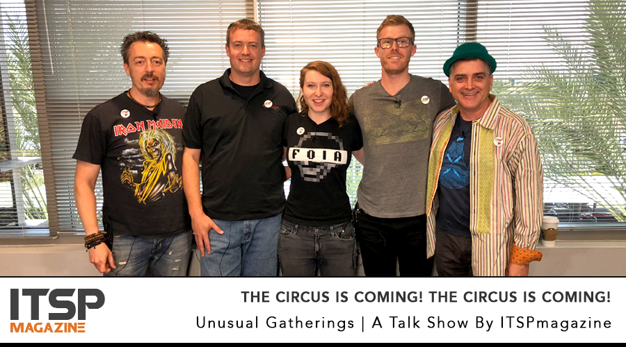The circus is coming! The circus is coming!     DefCon Villagers discuss the future of cybersecurity conferences. Bring the popcorn!   With: Ted Harrington, Ariel Herbert-Voss, Russell Mosley | Sean Martin and Marco Ciappelli