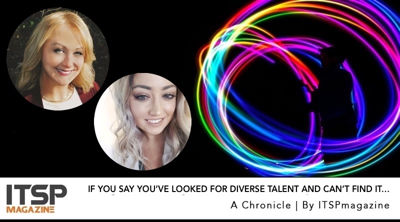 If You Say You've Looked For Diverse Talent And Can't Find It, You're Either Lazy Or A Liar.jpeg