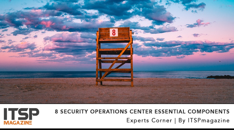 8 Security Operations Center Essential Components.jpeg