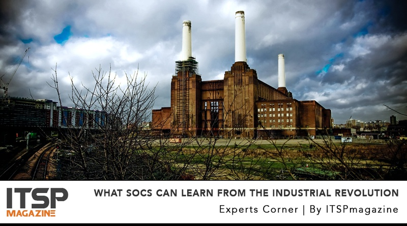 What SOCs Can Learn From The Industrial Revolution.jpeg