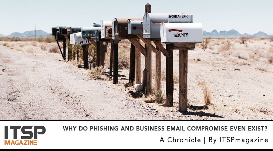 Why do phishing and business email compromise even exist_.jpg