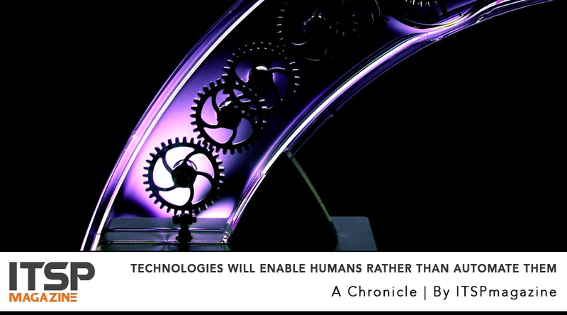 Technologies Will Enable Humans Rather Than Automate Them.jpeg