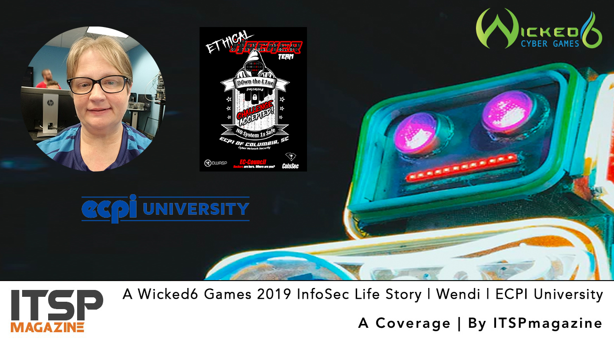 A-Wicked6-Games-2019-InfoSec-Life-Story-_-Wendi-_-ECPI-University.jpg