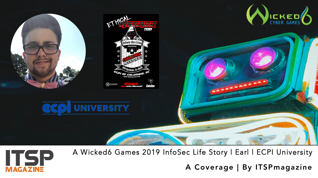 A-Wicked6-Games-2019-InfoSec-Life-Story-_-Earl-_-ECPI-University.jpg