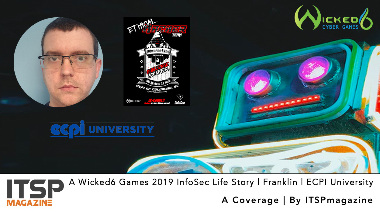 A-Wicked6-Games-2019-InfoSec-Life-Story-_-Franklin-_-ECPI-University.jpg