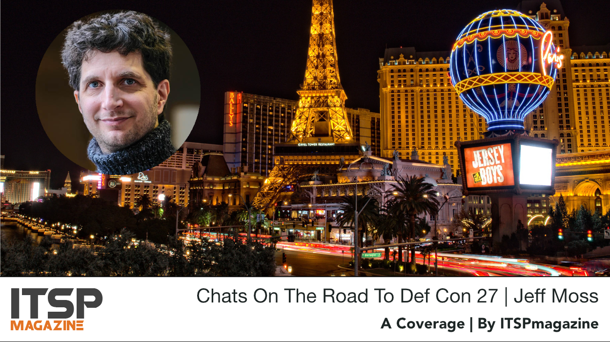 Chats On The Road To Def Con 27 | Jeff Moss.jpeg